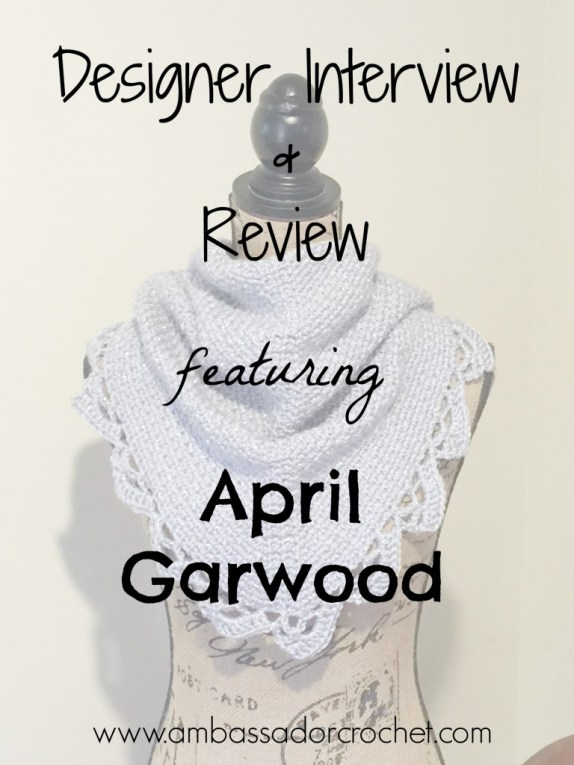 Designer Interview & Review featuring April Garwood