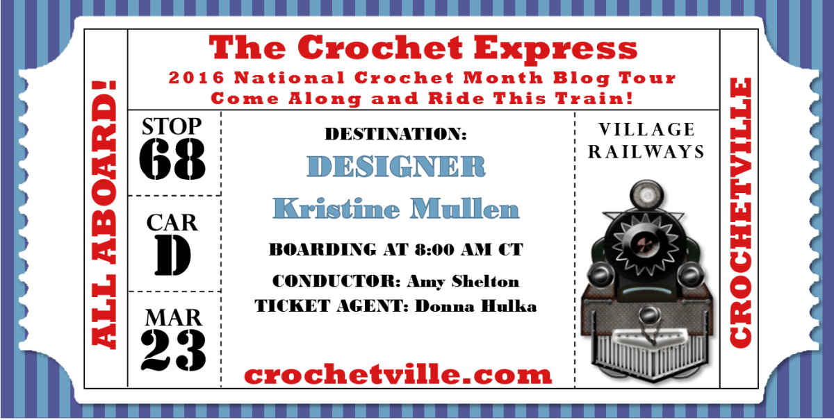 National Crochet Month: My stop along All Aboard the Crochet Express blog tour.