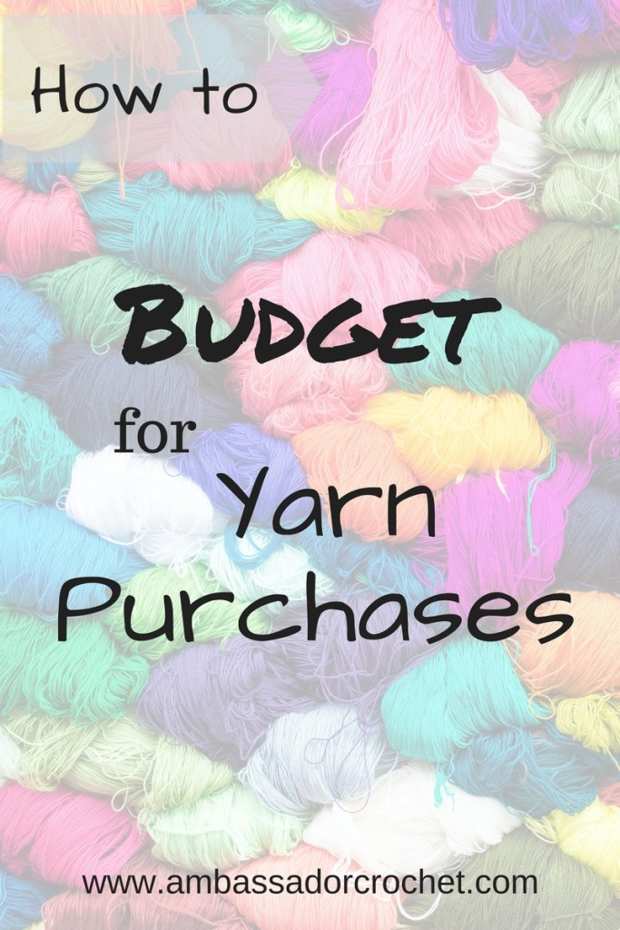Budget for yarn - Tips on how to stop spending and get spending and get that yarn stash under control.