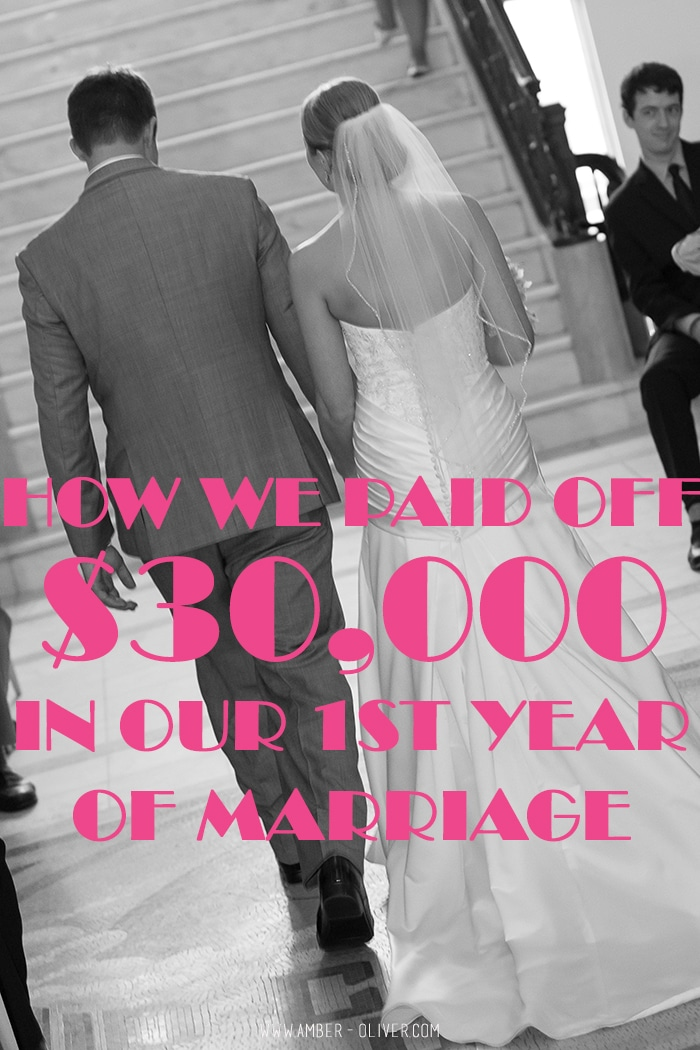 How we paid off $30,000 in our 1st year of marriage