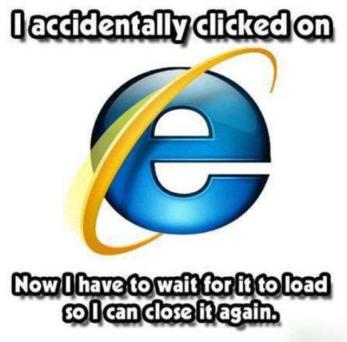 Never, ever click on Internet Explorer