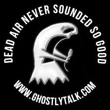 Ghostly Talk Is Back