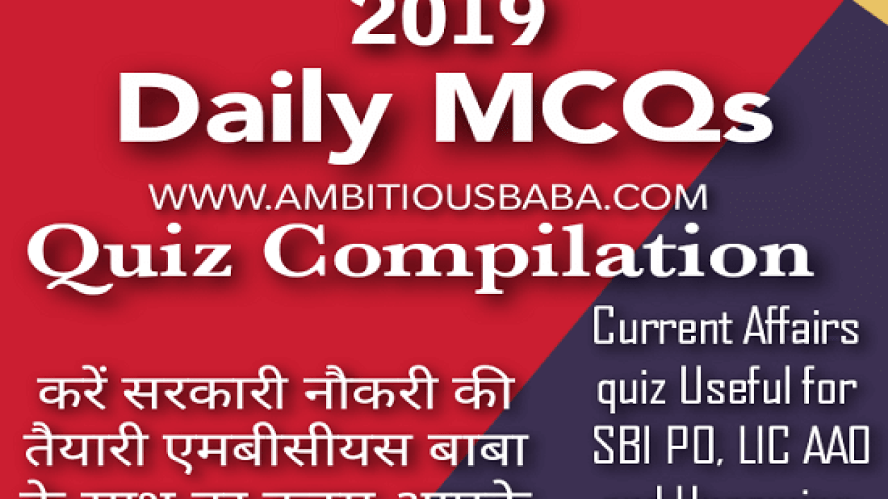 March 2019 Current Affairs MCQ's PDF | Date-wise: Download now