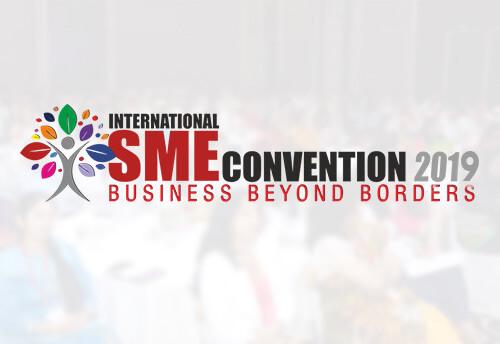 International SME Convention 2019 (27-29 June ) in New Delhi