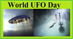 2nd July World UFO Day