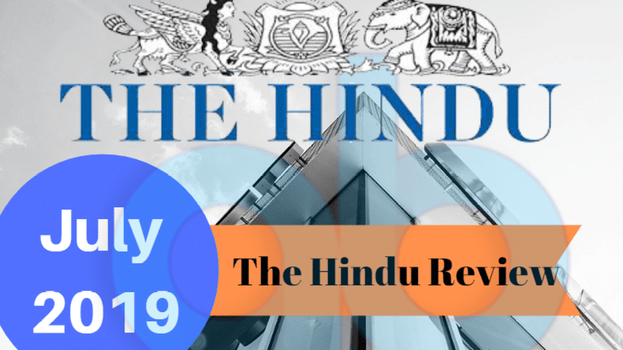 The Hindu Review July 2019   Monthly Current Affairs PDF