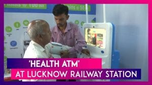 Lucknow railway station gets 'Health ATM'