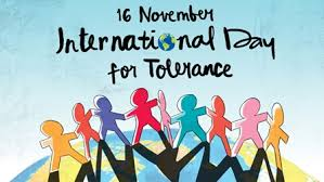 16th November- 'International Day for Tolerance'