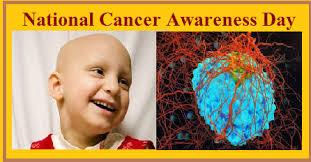 7th November: National Cancer Awareness Day 2019