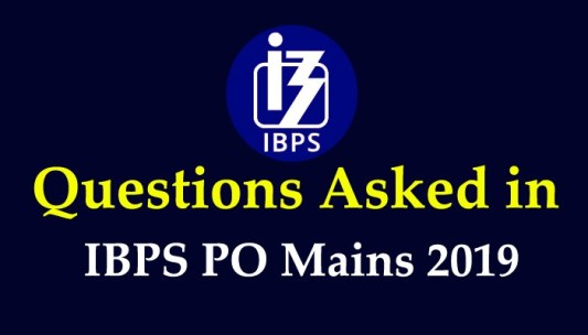 GA/GK Questions Asked in IBPS PO Mains 2019 :