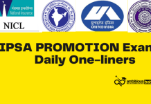GIPSA Promotion Exam: Daily One-liners