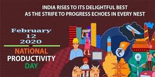 12th February: National Productivity Day