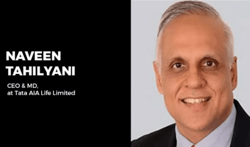 Tata AIA names Naveen Tahilyani as CEO and MD