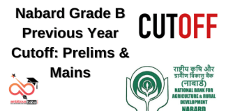 Nabard officer Grade B Previous Years Cut-off: Prelims, Mains & Final Cut off