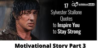 Sylvester Stallone's Journey: Motivational Story Part 3
