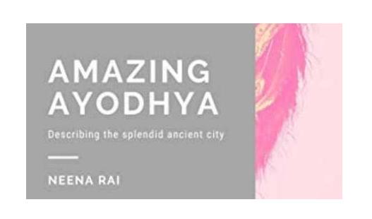 'Amazing Ayodhya', a new book by author Neena Rai