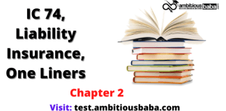 III, Optional Subjects_IC 74, Liability Insurance_One Liners_Chapter 2