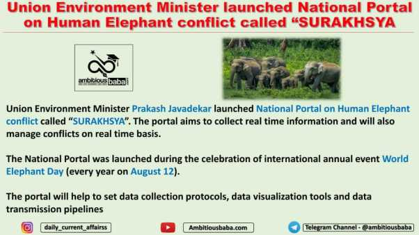"""Union Environment Minister launched National Portal on Human Elephant conflict called """"SURAKHSYA"""
