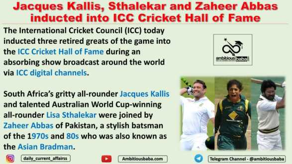 Jacques Kallis, Sthalekar and Zaheer Abbas inducted into ICC Cricket Hall of Fame