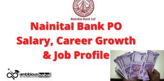 Nainital Bank Po Salary, Career Growth & Job Profile 2020
