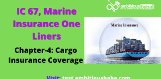 PARA 13.2|IC 67, Marine Insurance One Liner|Chapter-4 | Cargo Insurance Coverage