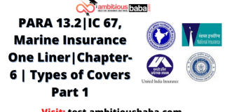 PARA 13.2|IC 67, Marine Insurance One Liner|Chapter-6 | Types of Covers Part 1