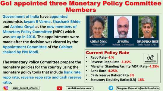 GoI appointed three Monetary Policy Committee Members