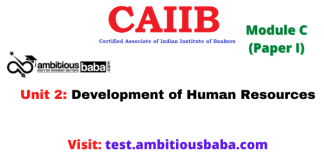 Development of Human Resources: Caiib