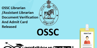OSSC Librarian/Assistant Librarian Document Verification & Admit Card Date 2020 Released