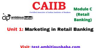Marketing in Retail Banking: CAIIB Retail banking