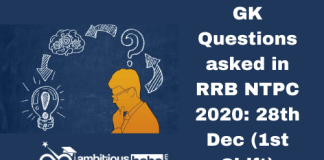 GK Questions asked in RRB NTPC 2020: 28th Dec (1st Shift)