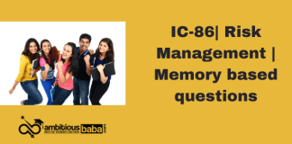 IC-86| Risk Management | Memory based questions