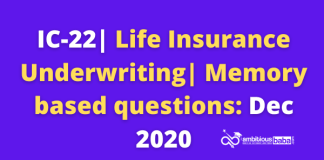 IC-22| Life Insurance Underwriting | Memory based questions