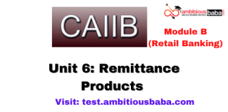 Remittance Products: CAIIB Retail banking