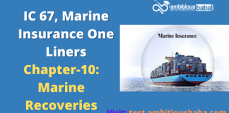 PARA 13.2|IC 67, Marine Insurance One Liner|Chapter-10 | Marine Recoveries
