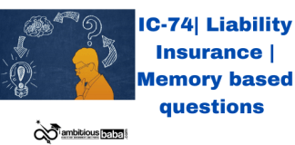 IC-74| Liability Insurance | Memory based questions