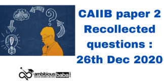 CAIIB paper 2 Recollected questions : 26th Dec 2020