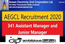 AEGCL for Manager and Junior Assistant Recruitment 2020 : 341 Post check here