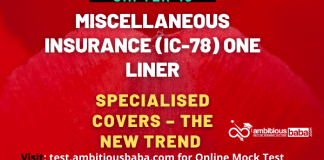 PARA 13.2 IC 78, Miscellaneous Insurance One Liner, Chapter-10: Specialised Covers- The New Trend
