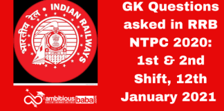 GK Questions asked in RRB NTPC 2020: 1st & 2nd Shift, 12th January 2021