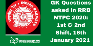 GK Questions asked in RRB NTPC 2020: 1st & 2nd Shift, 16th January 2021