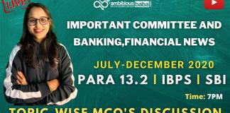 Important Committee and Banking News (July to December 2020): Download PDF