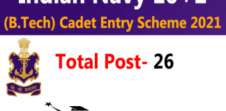 Indian Navy for 10+2 B.Tech Entry Recruitment 2021 : 26 Post check here