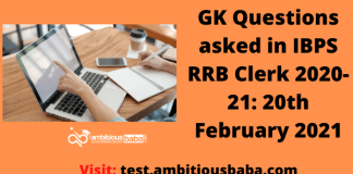 GK Questions asked in IBPS RRB Clerk 2020-21: 20th February 2021