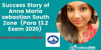 Success Story of Anna Maria sebastian, South Zone (Para 13.2 Exam 2020)