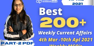 Weekly MCQ Current Affairs PDF : 4th to10th April 2021
