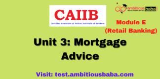 Mortgage Advice: CAIIB Retail banking
