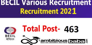 BECIL Recruitment 2021 : 463 Post for Investigator, Supervisor
