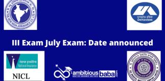 III Exam July Exam: Date announced