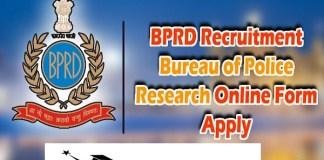 BPRD Recruitment 2021 : 231 Post for PSO, Constable, Steno